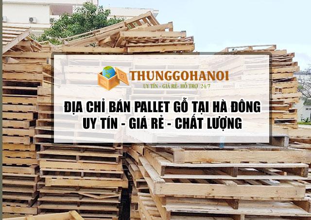 Địa chỉ bán gỗ thông thùng gỗ Pallet tại Hà Đông Hà Nội